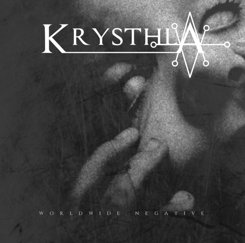 Krysthla – Worldwide negative (juli 2019)