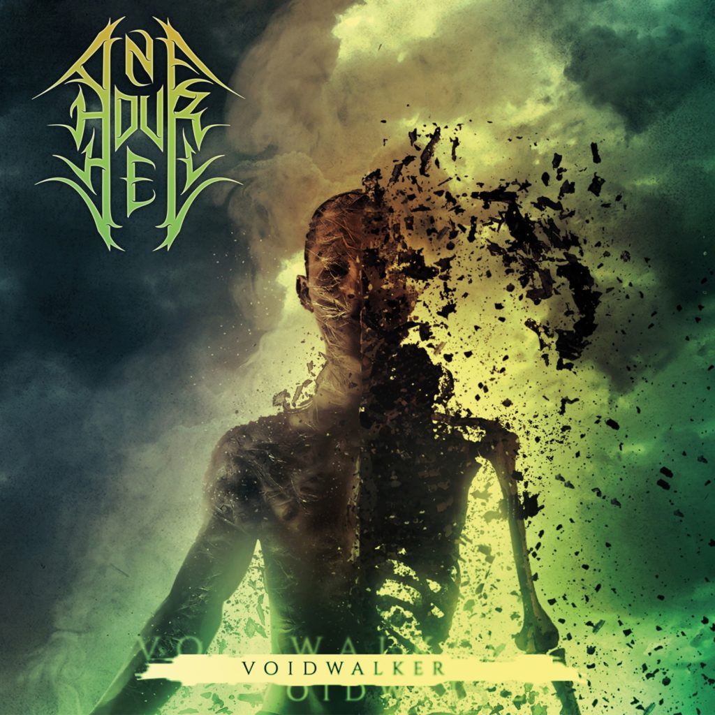 One Hour Hell – Voidwalker (september 2019)